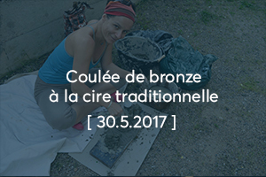 Coulée de bronze à la cire traditionnelle